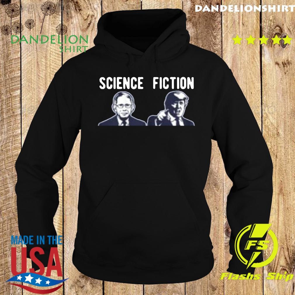 Science fiction Fauci vs Trump 2020 Shirt Hoodie
