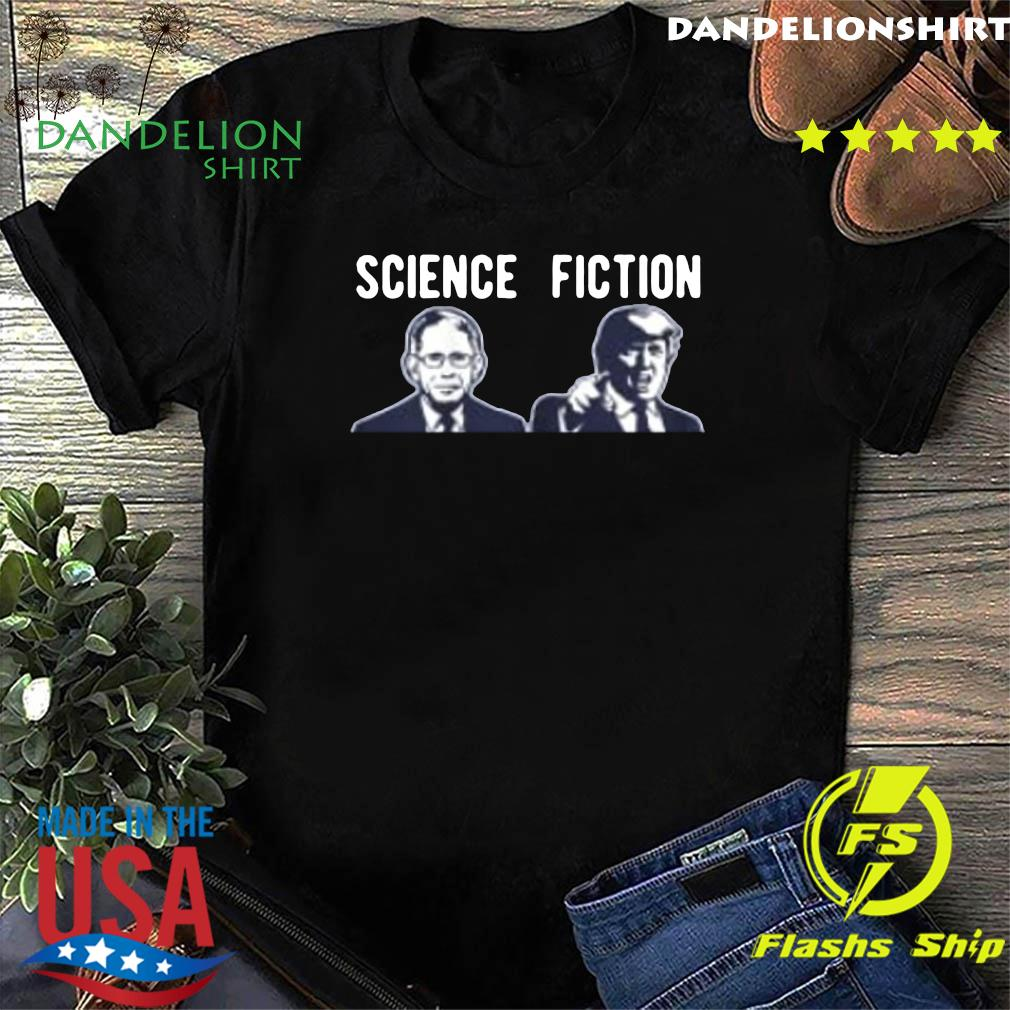 Science fiction Fauci vs Trump 2020 Shirt