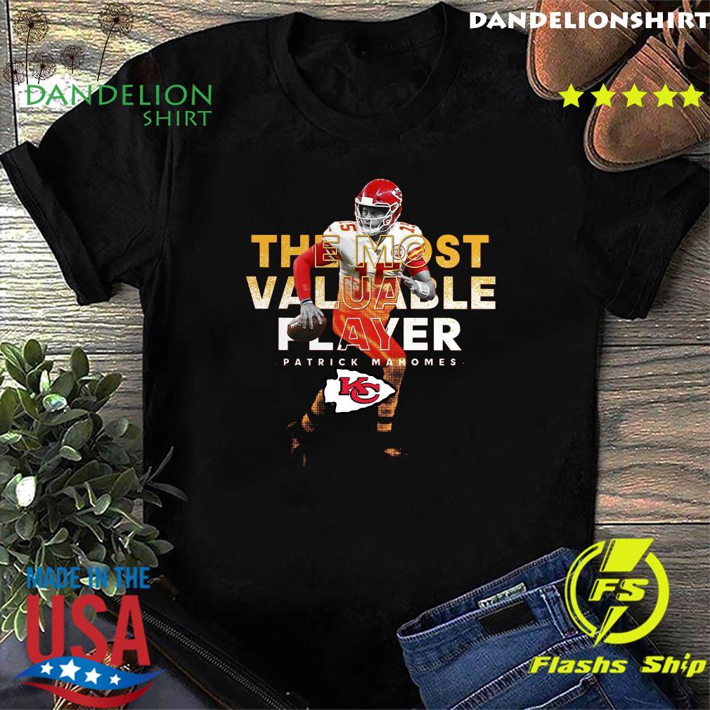 The Most Valuable Player Patrick Mahomes Kansas City Chiefs Shirt