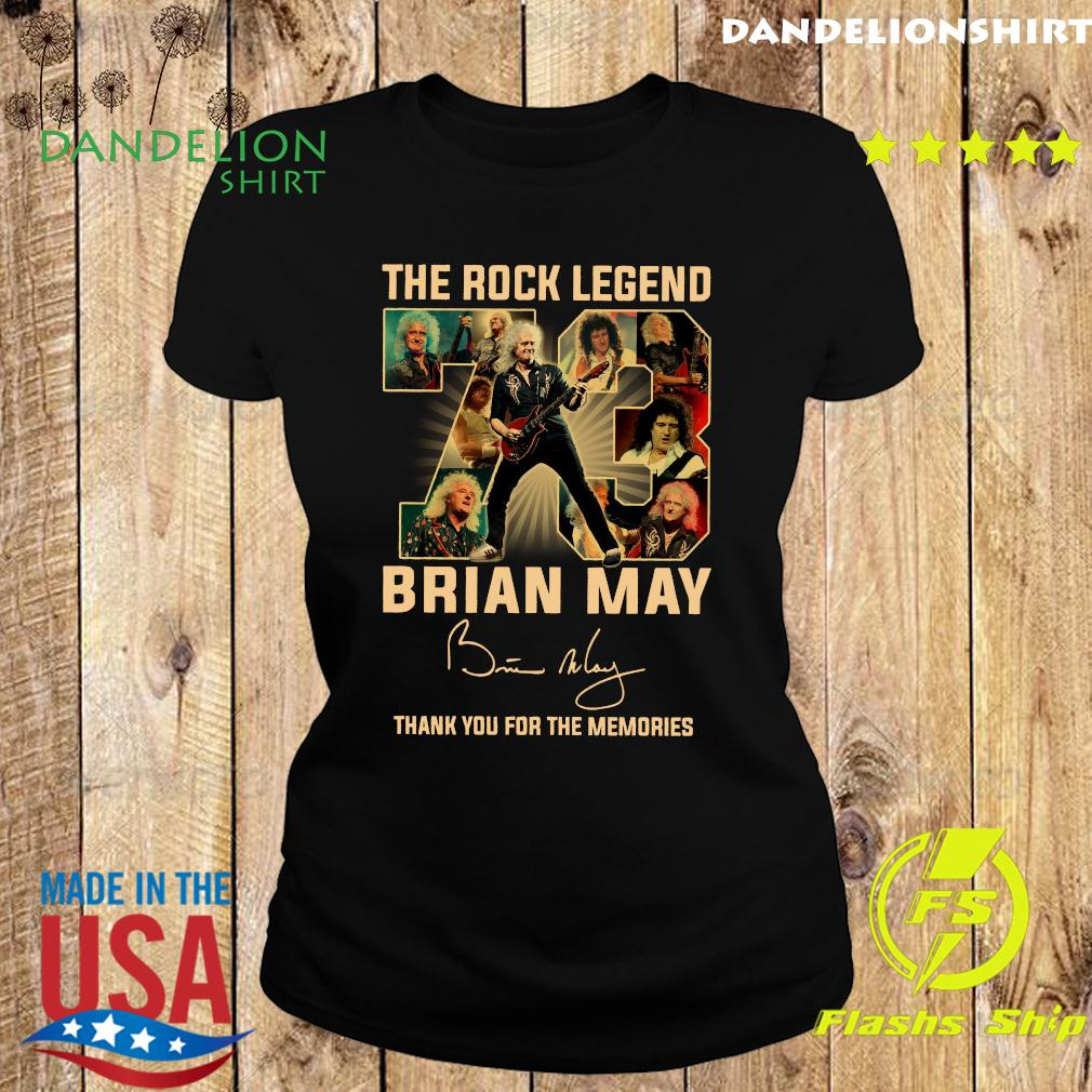 The Rock Legend 73 Brian May Thank You For The Memories Signature Shirt Ladies tee