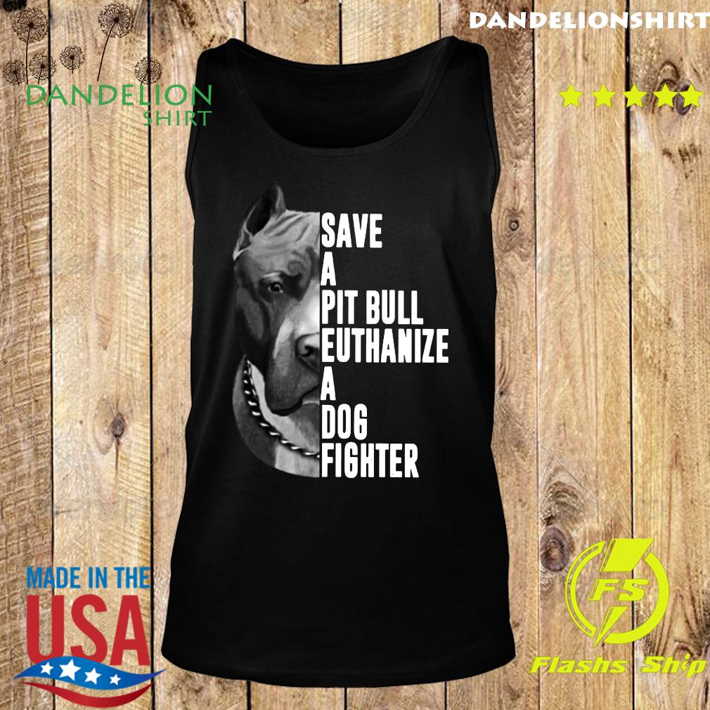 The Rock Save A Pit Bull Euthanize A Dog Fighter Shirt Tank top