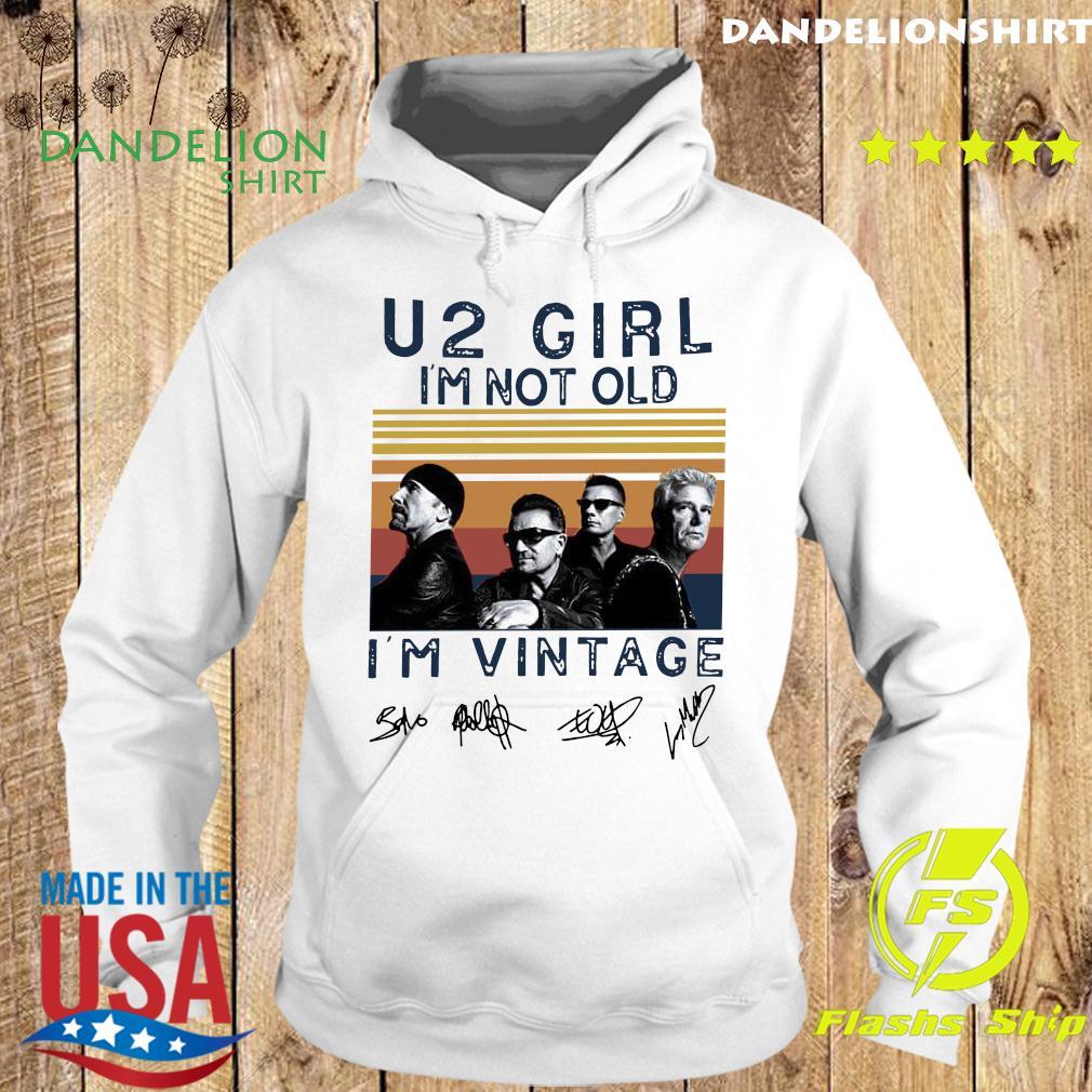 U2 Girl I'm Not Old I'm Vintage Signature Shirt Hoodie