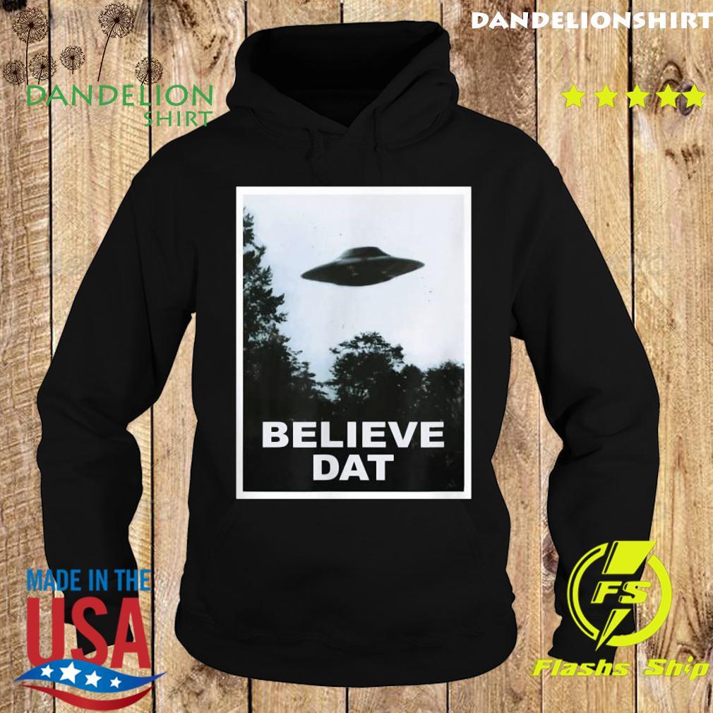 UFO Believe Dat Alien Funny T-Shirt Hoodie