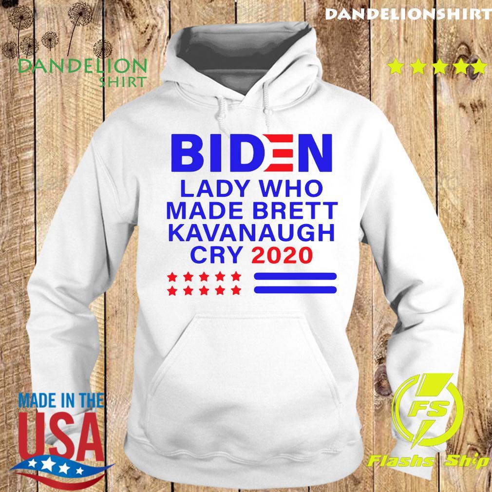 Biden Lady Who Made Brett Kavanaugh Cry 2020 Shirt Hoodie