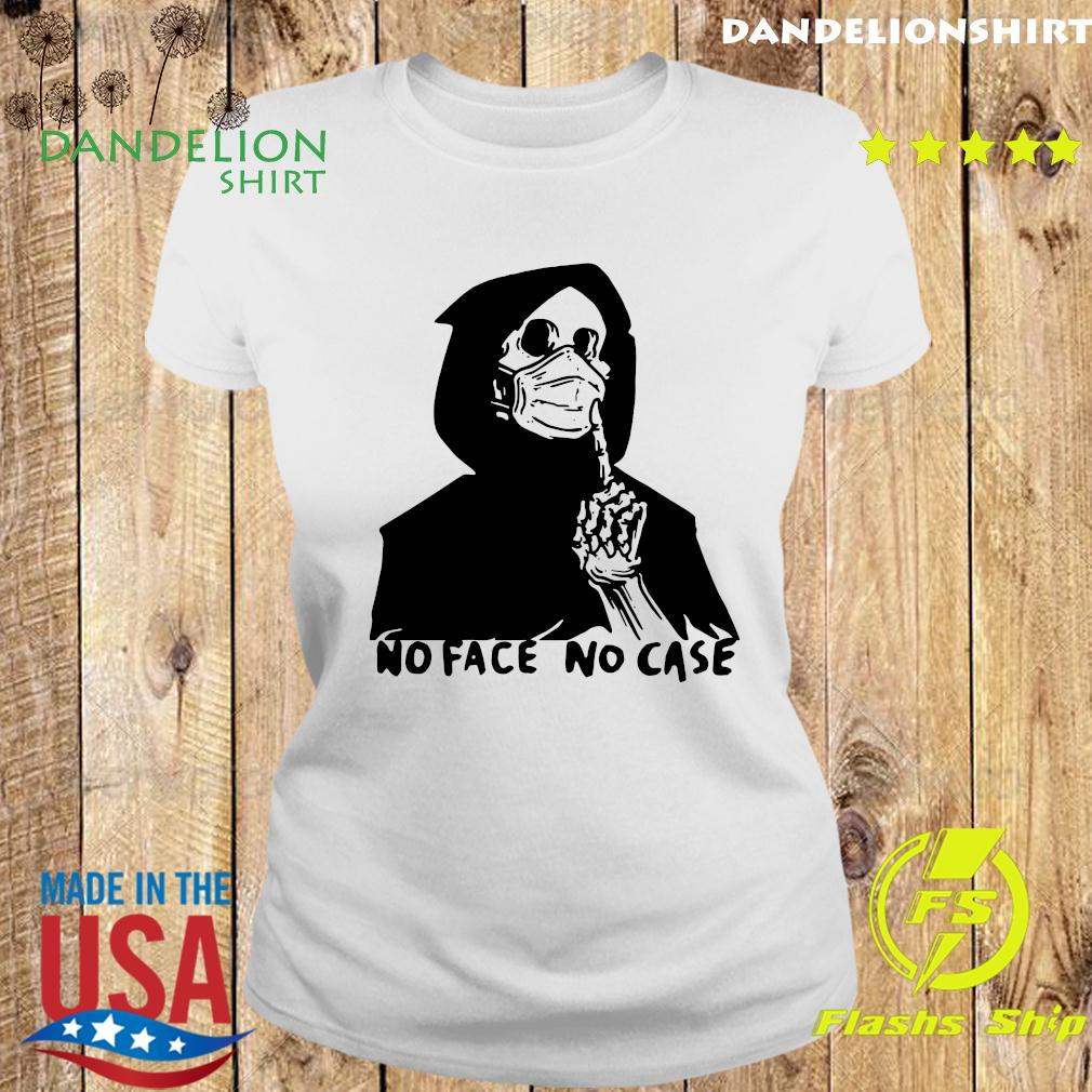 No Face No Case Official T-Shirt Ladies tee