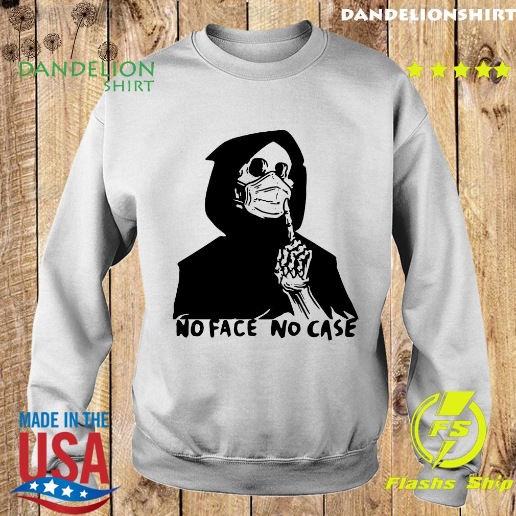 No Face No Case Official T-Shirt Sweater