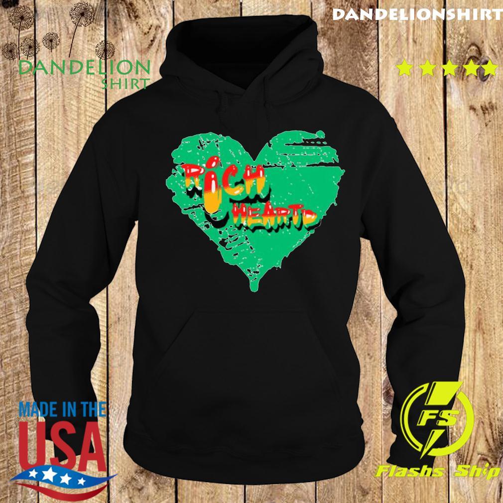 316 Richheartd Rich Heartd Shirt Hoodie