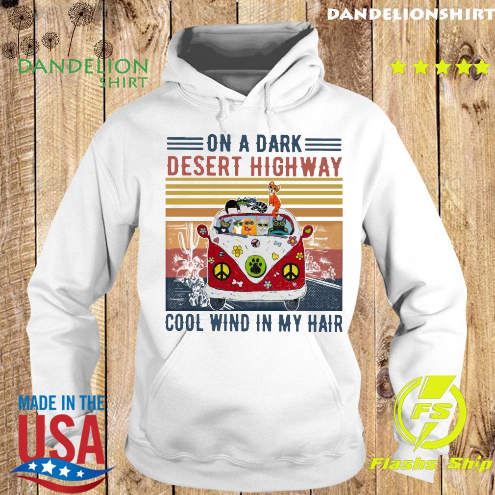 Cats Driver Hippie On The Dark Desert Highway Cool Wind In My Hair Vintage Shirt Hoodie