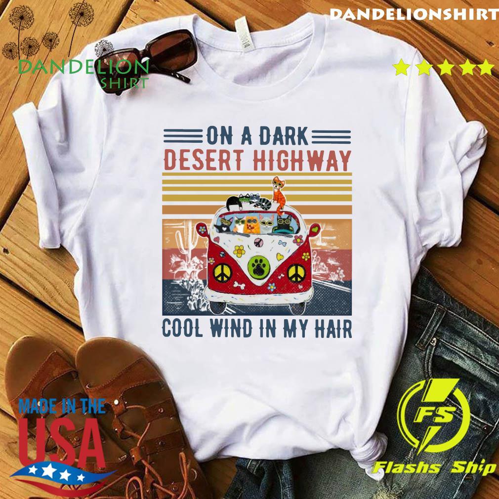 Cats Driver Hippie On The Dark Desert Highway Cool Wind In My Hair Vintage Shirt