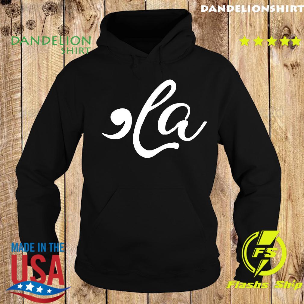 Comma La Kamala Harris Funny Shirt Hoodie
