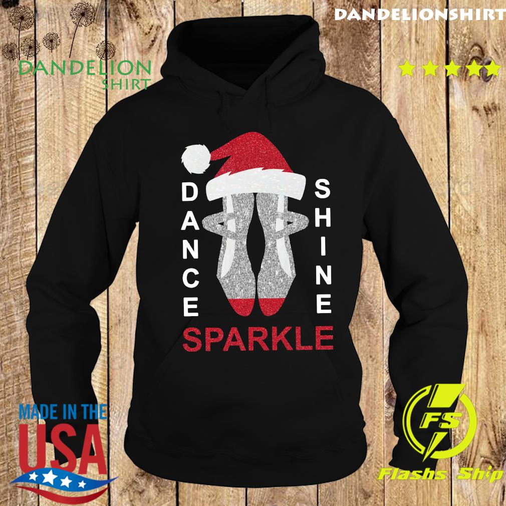 Dance Shine Sparkle Merry Christmas Sweats Hoodie
