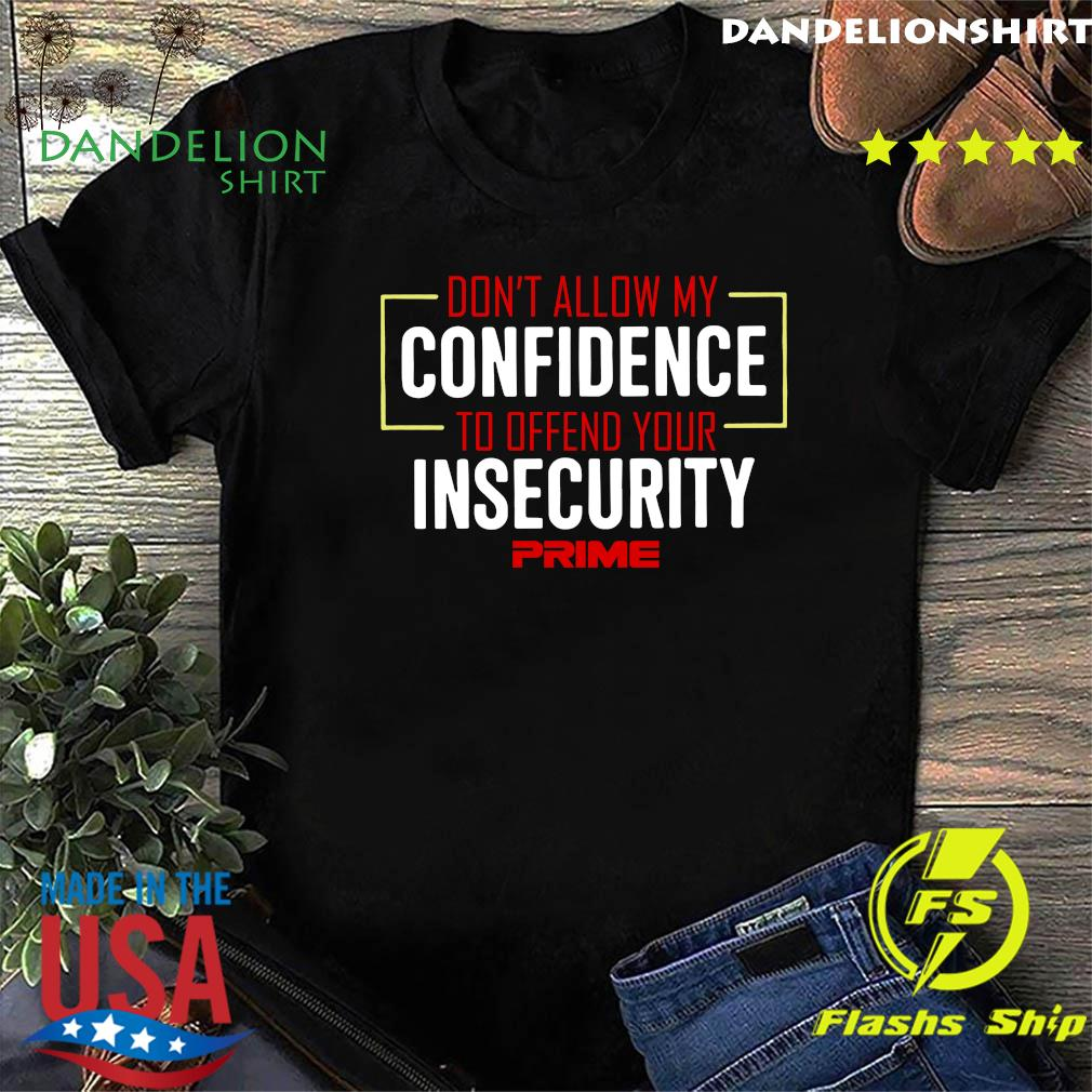 Don't Allow My Confidence II Shir