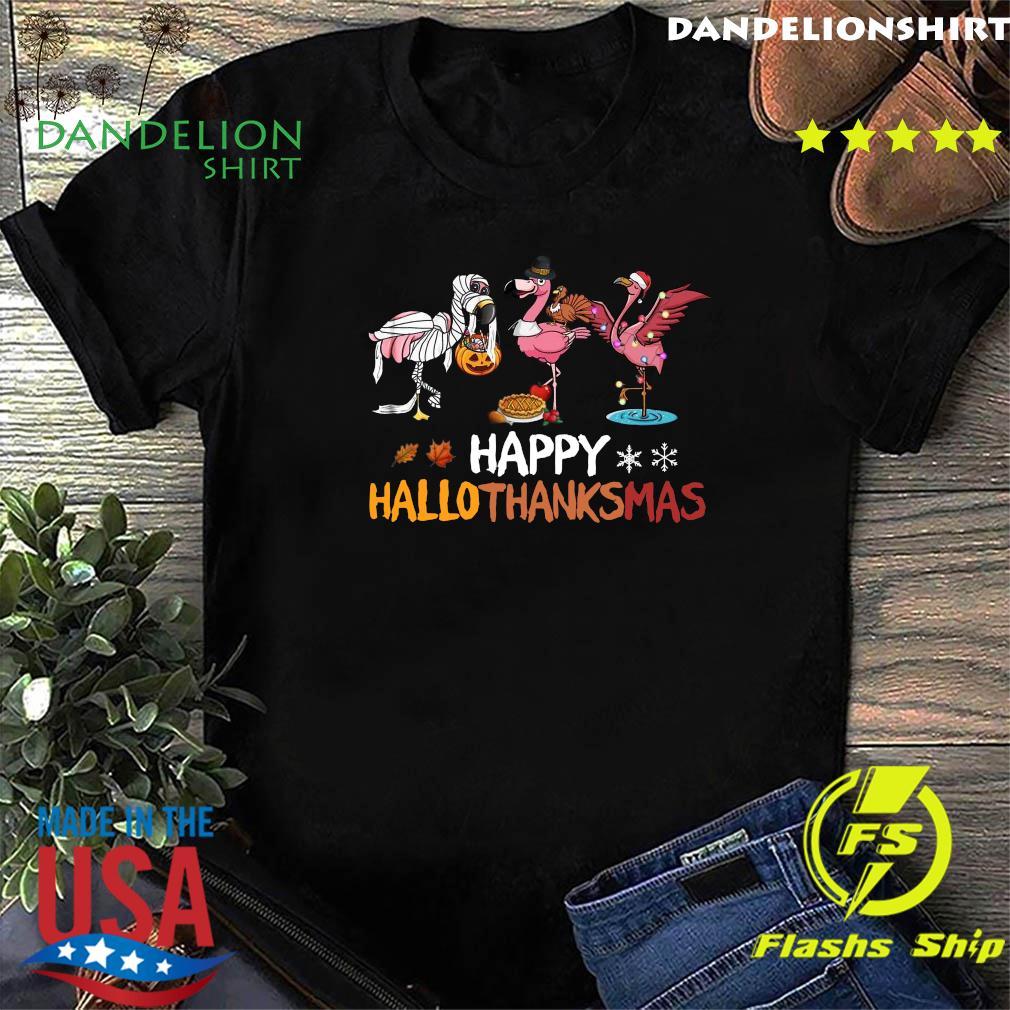 Flamingo Happy Hallothanksmas Classic Shirt