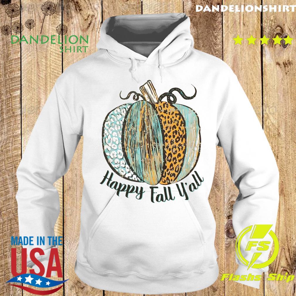 Happy Fall Y'all Shirt Hoodie