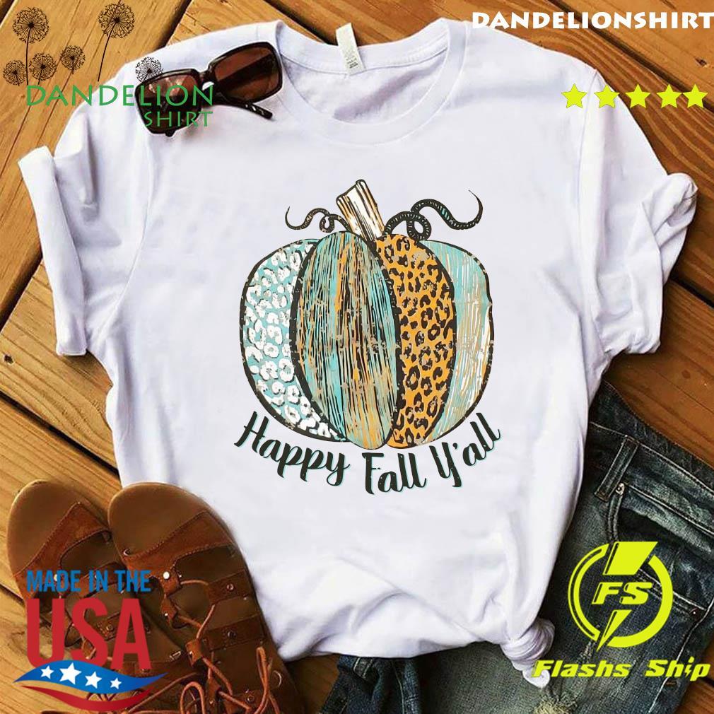 Happy Fall Y'all Shirt