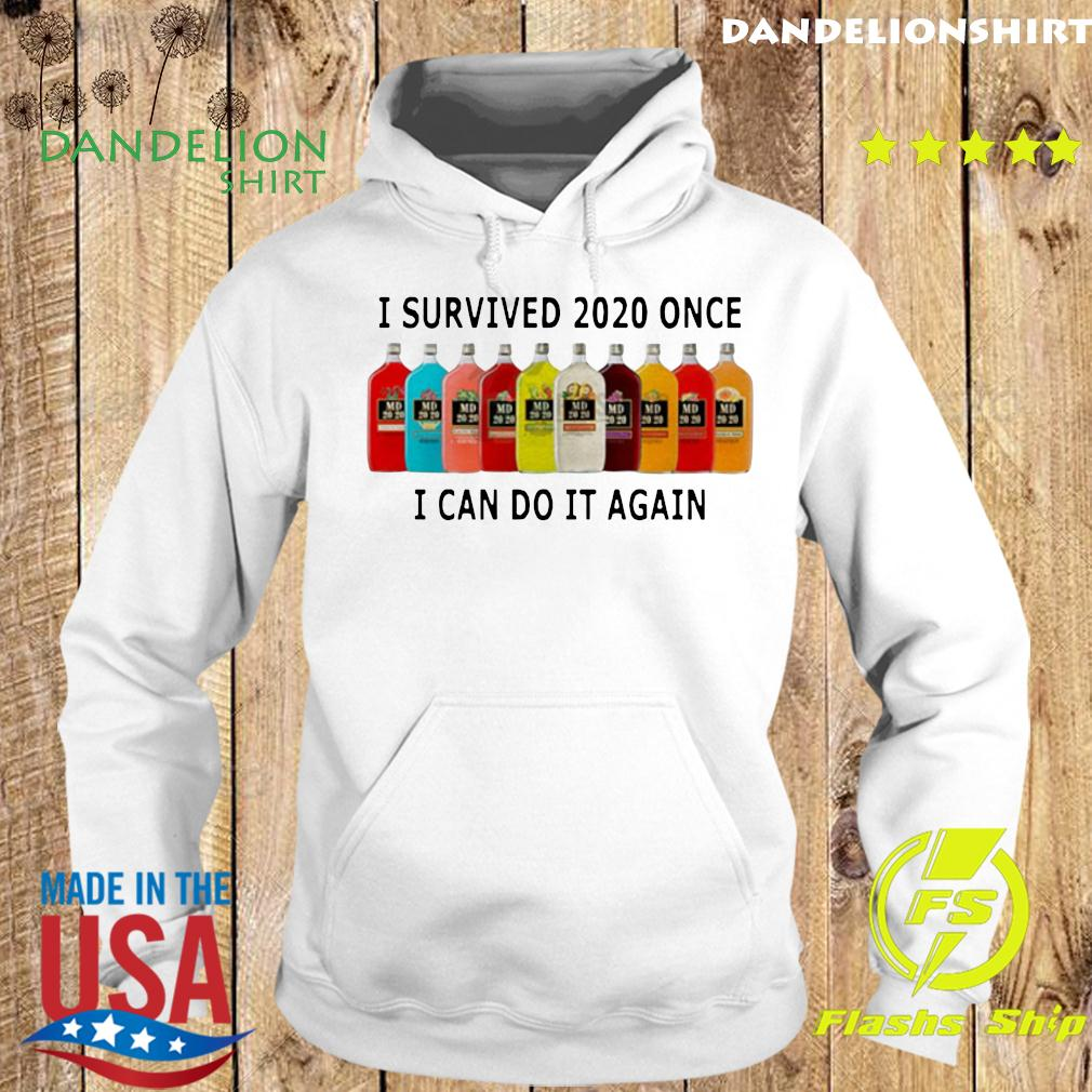 I Survived 2020 I Can Do It Again Shirt Hoodie