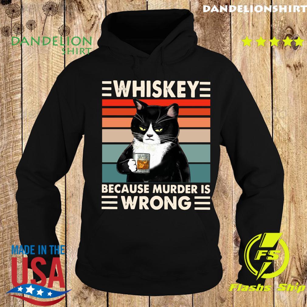 Whiskey Because Murder Wrong Cat Black Vintage Retro T-Shirt Hoodie