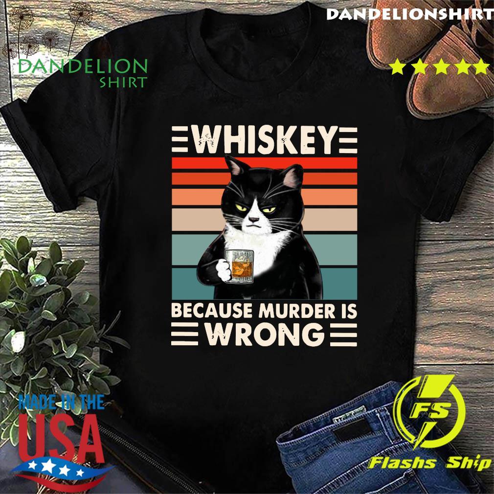 Whiskey Because Murder Wrong Cat Black Vintage Retro T-Shirt