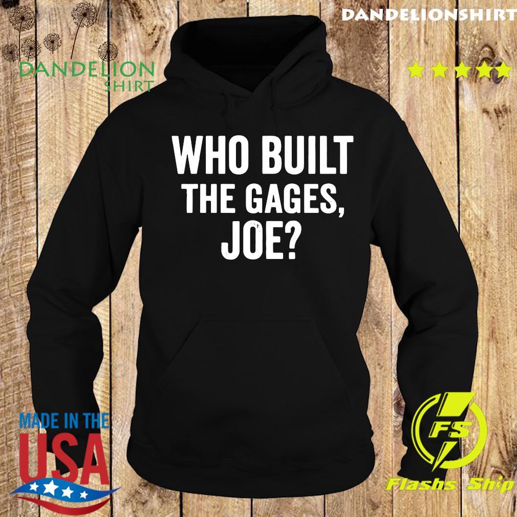 Who Built the Cage Joe T-Shirt Hoodie