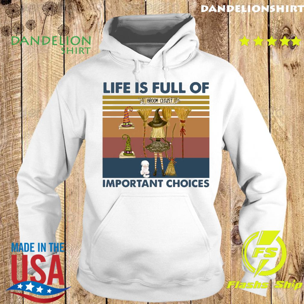 Witch Life Is Full Of Important Choices Vintage Shirt Hoodie