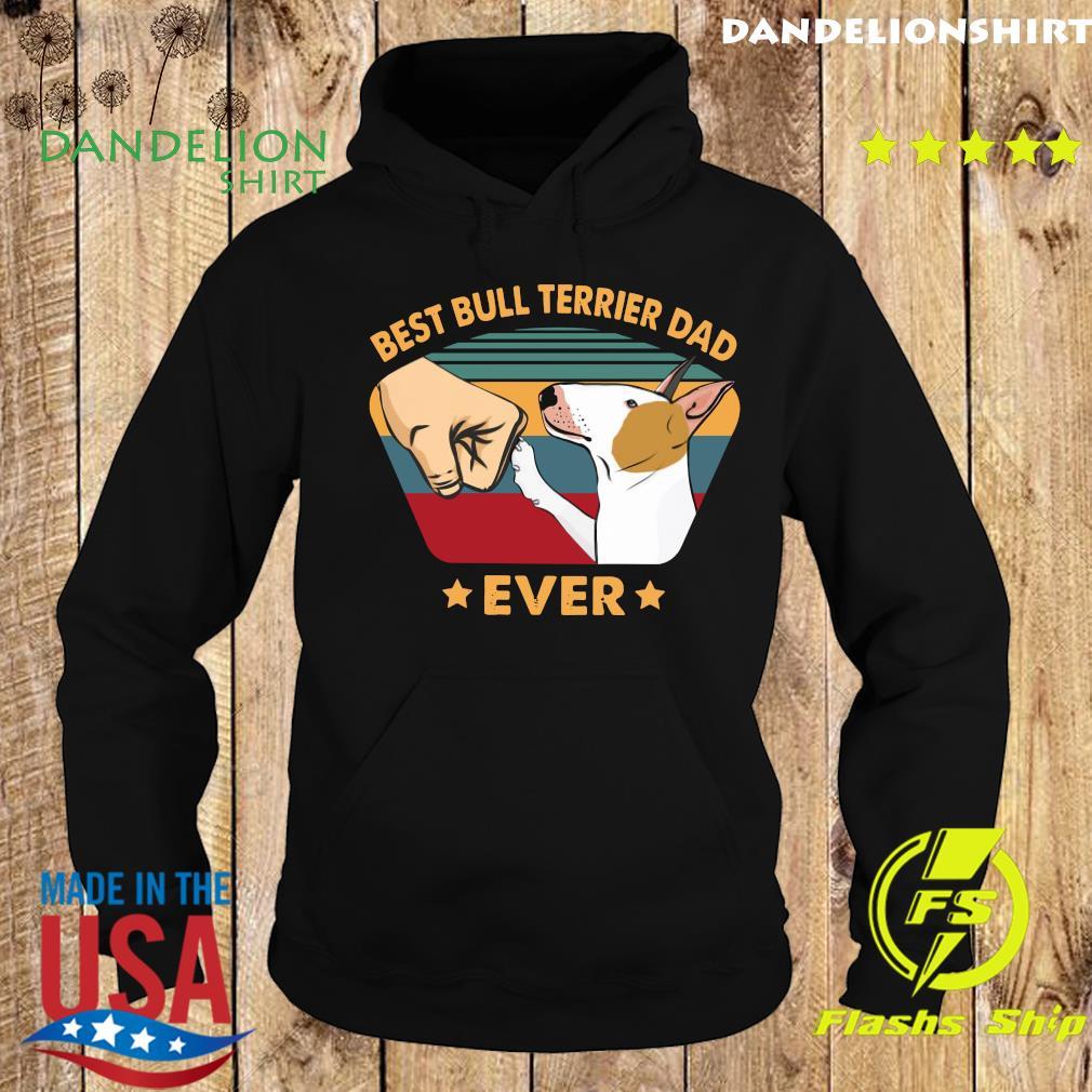 Best Bull Terrier Dad Ever Vintage T-Shirt Hoodie