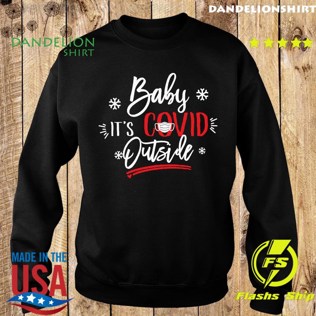 Christmas Baby It's Covid Outside Sweatshirt
