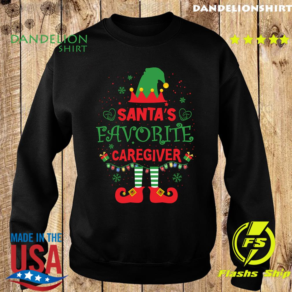 ELF Santa's Favorite Caregiver Merry Christmas Sweatshirt