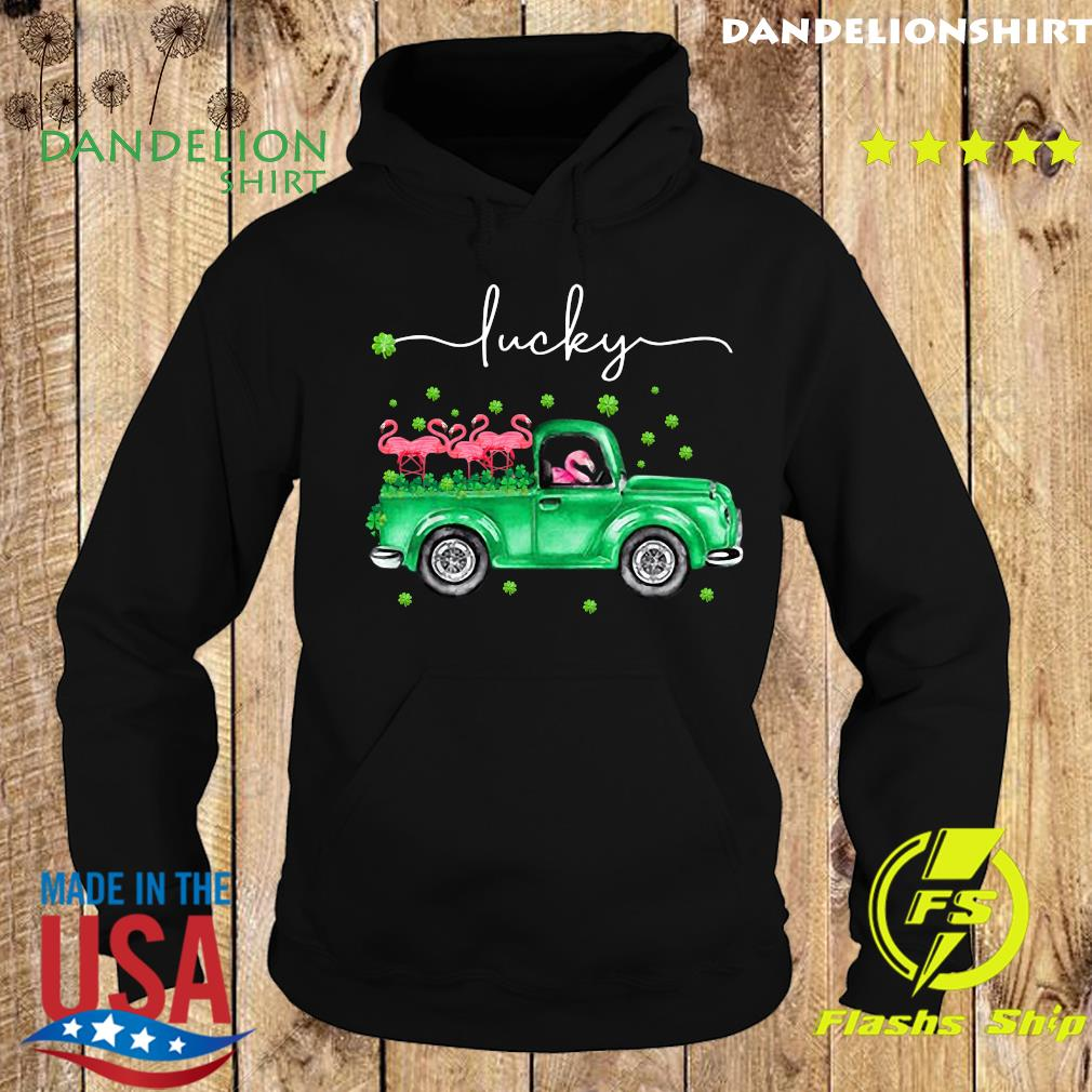 Flamingos Driving Truck Lucky St. Patrick's Day Shirt Hoodie