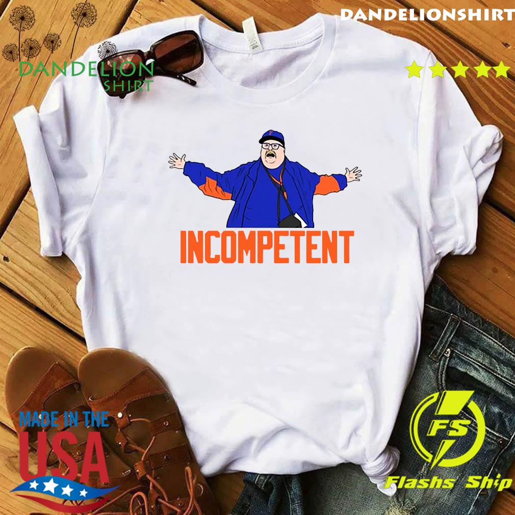 Incompetent Tee Shirt