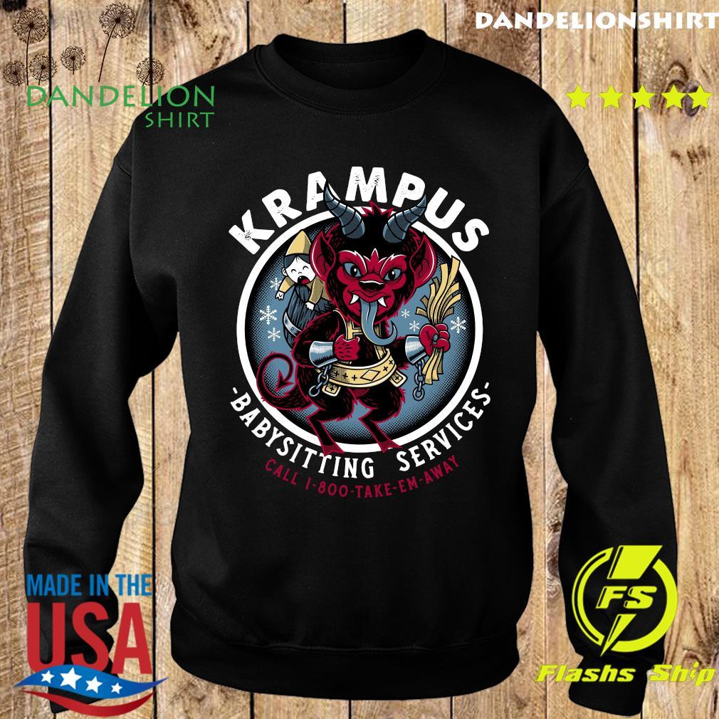 Krampus Babysitting Services Call 1 800 Take Em Away Shirt Sweater