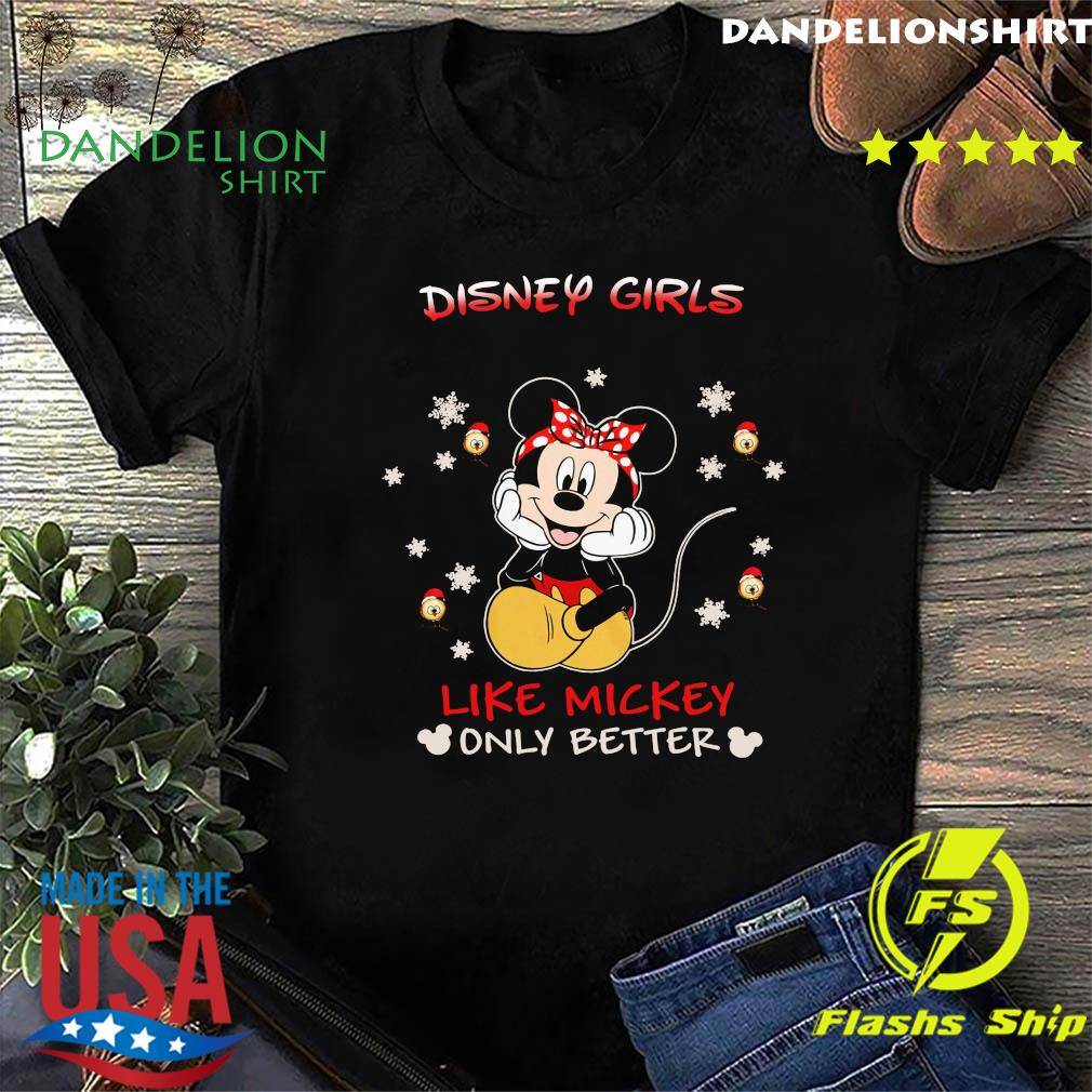 Mickey Mouse Disney Girls Like Mickey Only Better Shirt