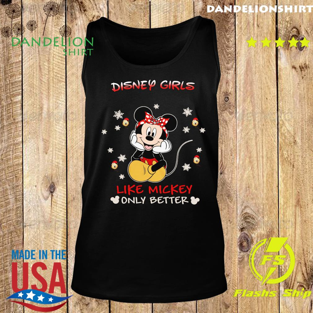 Mickey Mouse Disney Girls Like Mickey Only Better Shirt Tank top