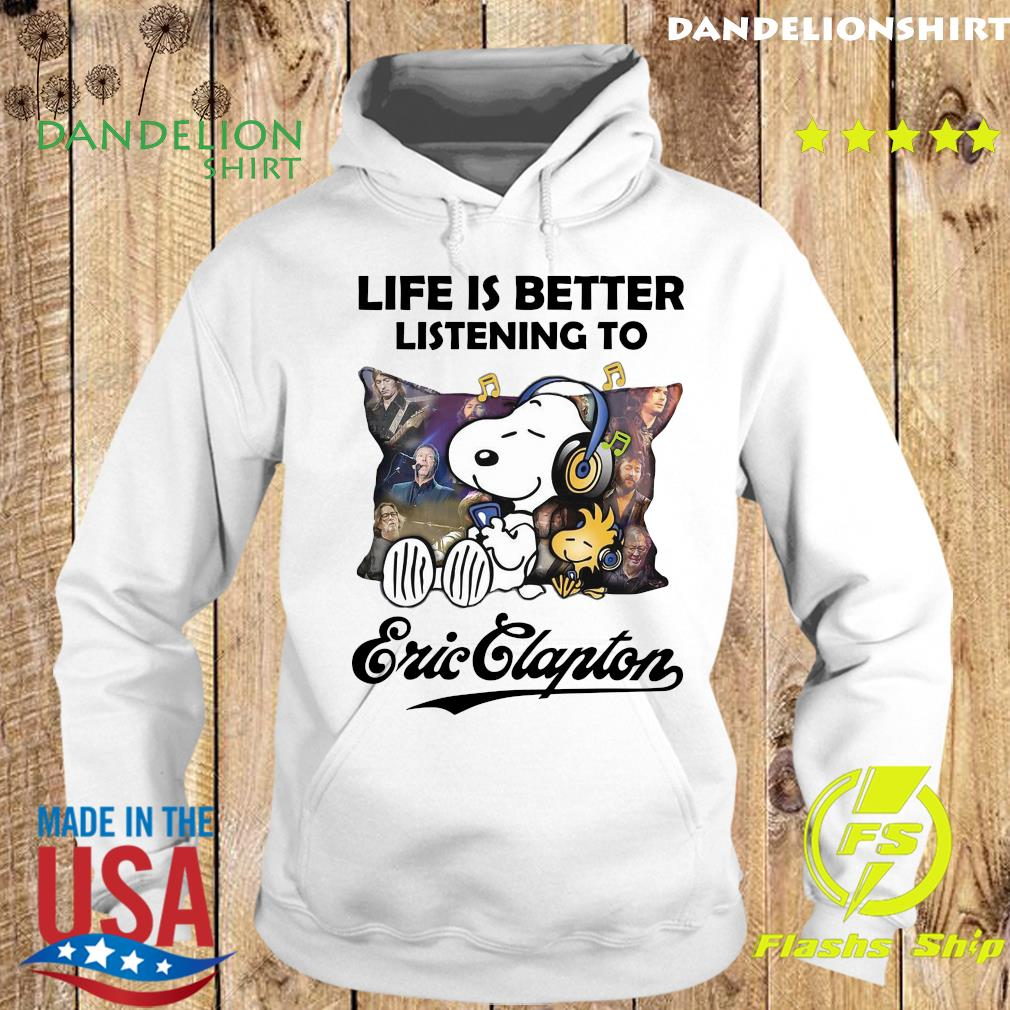 Official Snoopy And Woodstock Life Is Better Listening To Eric Clapton Shirt Hoodie