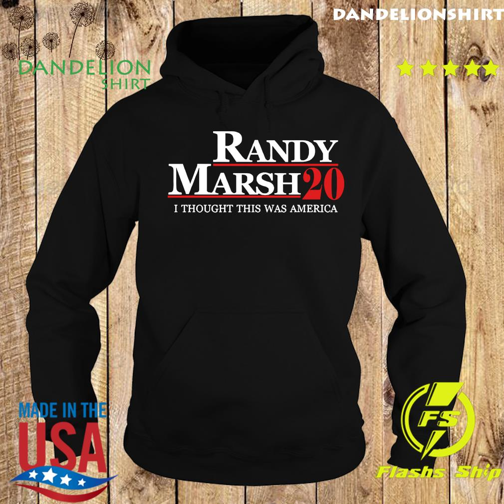 Randy Marsh 2020 I Thought This was America Shirt Hoodie