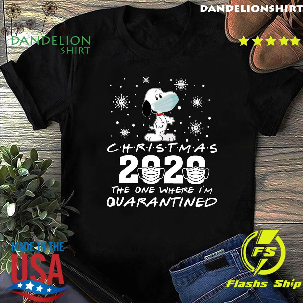 Snoopy Face Mask Christmas 2020 The One Where I'm Quarantined Shirt