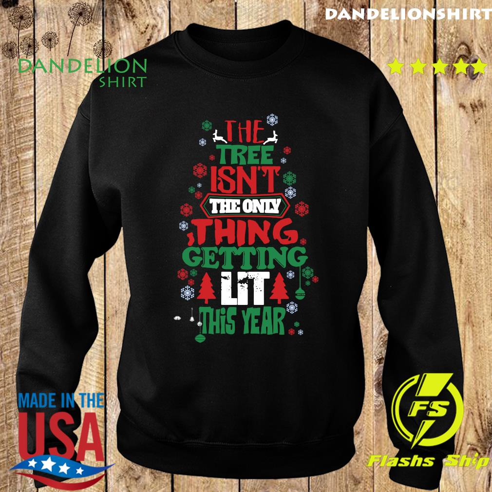 The Free Isn't The Only Thing Getting Lit This Year Merry Christmas Sweatshirt