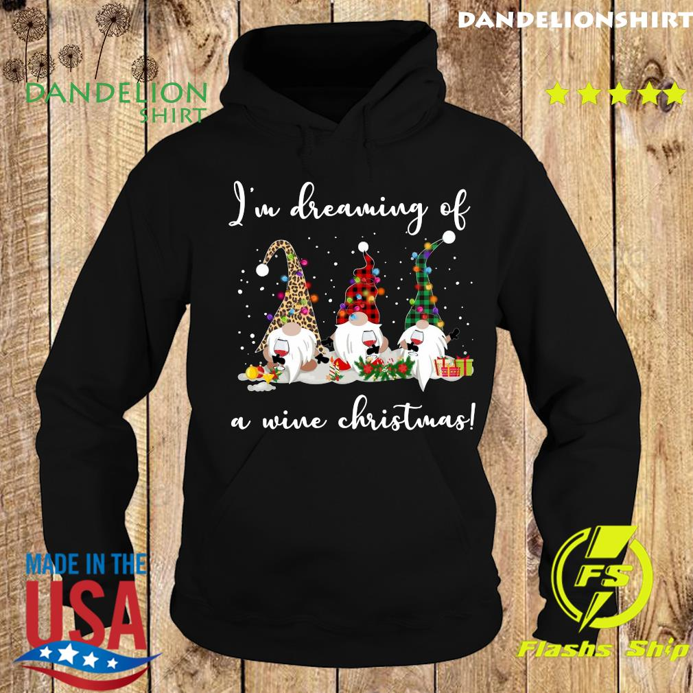 Three Gnomes I'm Dreaming Of A Wine Christmas Gift Sweats Hoodie