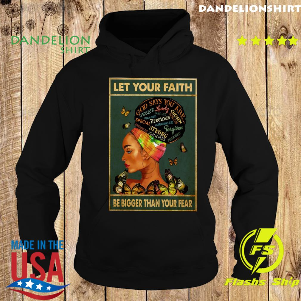 Women God Says You Are Strong Let Your Faith Be Bigger Than Your Fear Shirt Hoodie