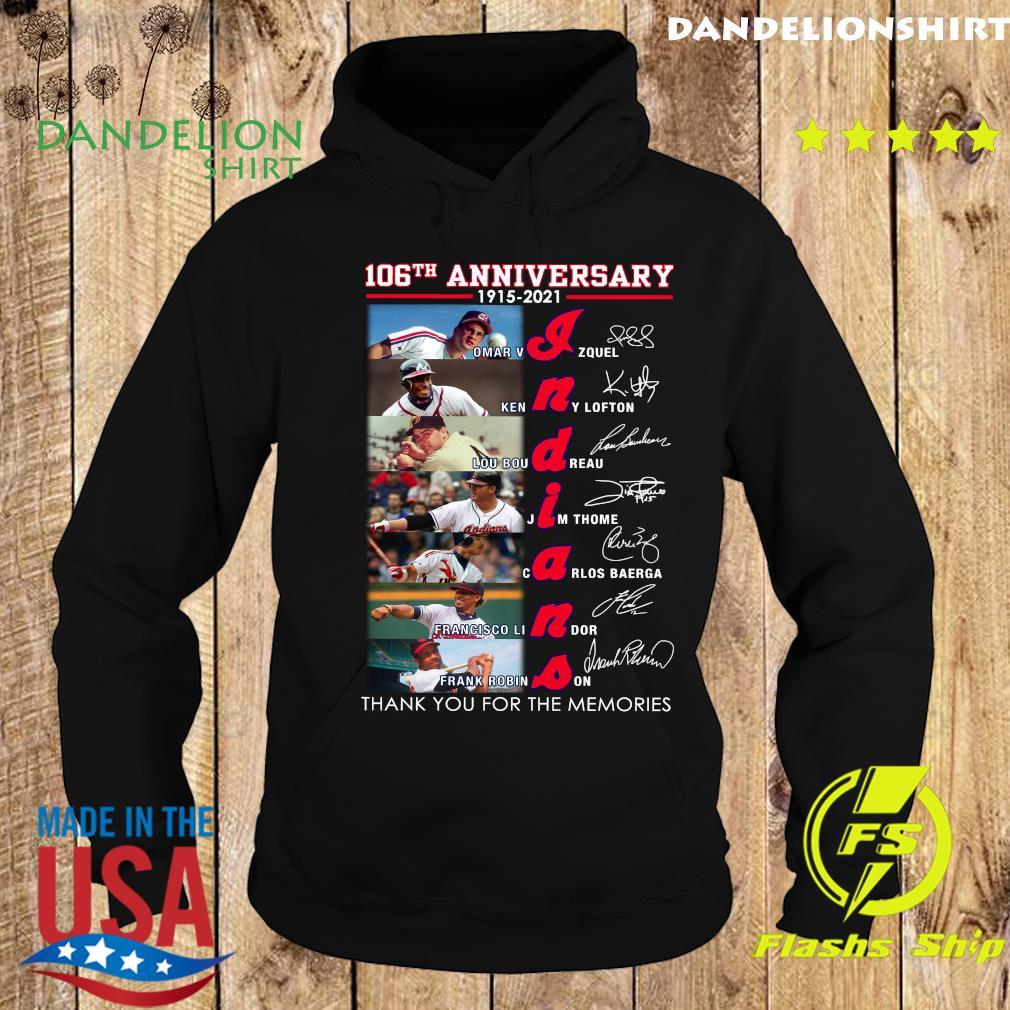 Indians 106th Anniversary Thank You For The Memories Signatures Shirt Hoodie