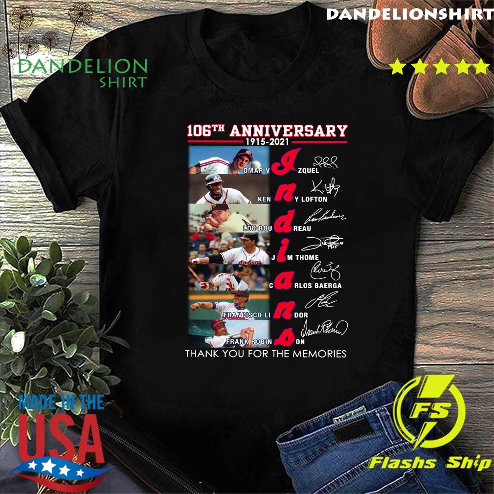 Indians 106th Anniversary Thank You For The Memories Signatures Shirt