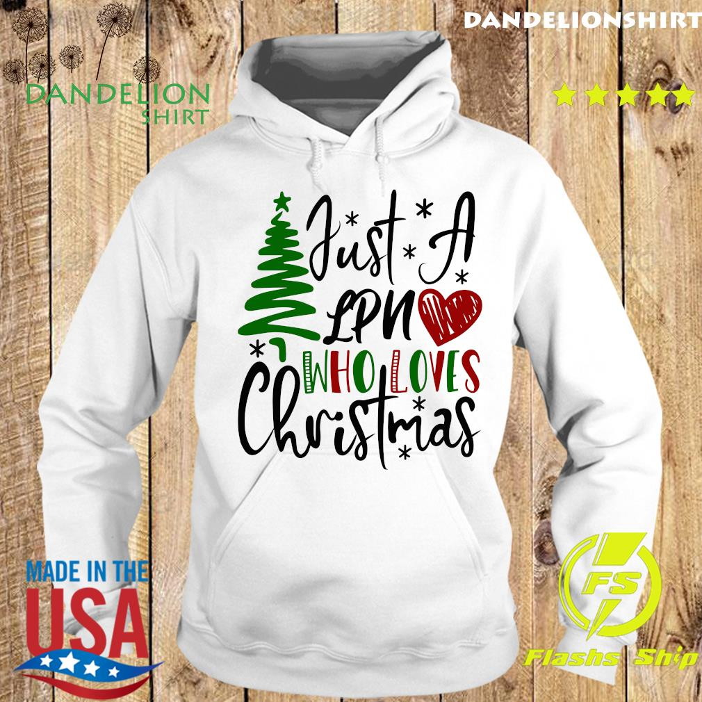 Just A Lpn Who Loves Christmas Sweats Hoodie