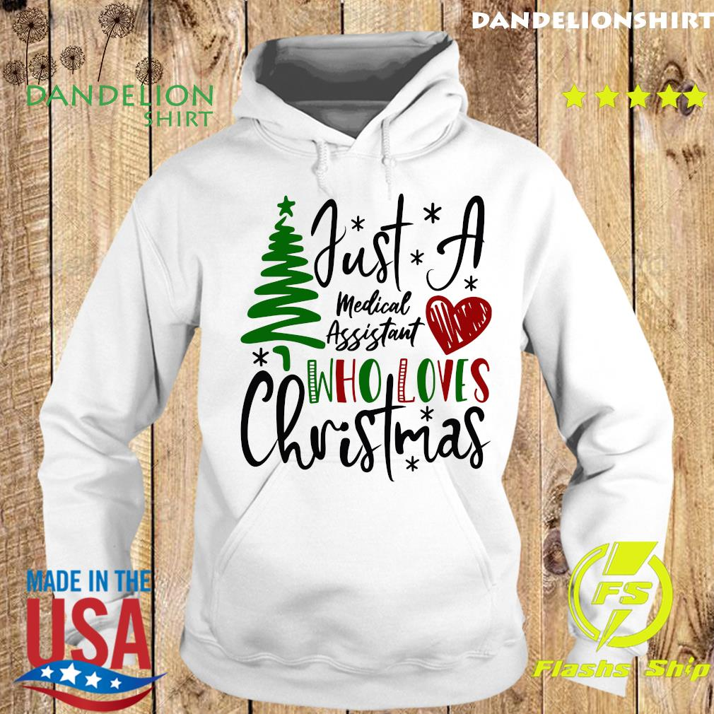 Just A Medical Assistant Who Loves Christmas Sweats Hoodie
