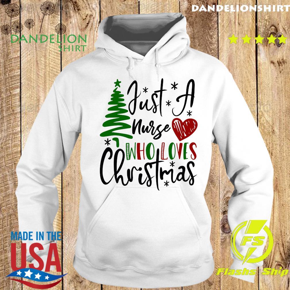 Just A Nurse Who Loves Christmas Sweats Hoodie