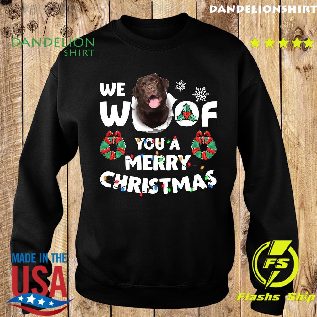 Labrador Retriever We Woof You A Merry Christmas Sweatshirt