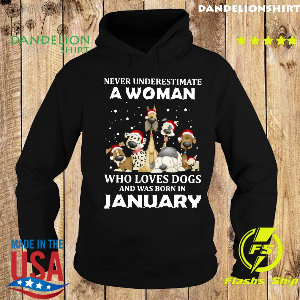 Never Underestimate A Woman Who Loves Dogs And Was Born In January Christmas Shirt Hoodie