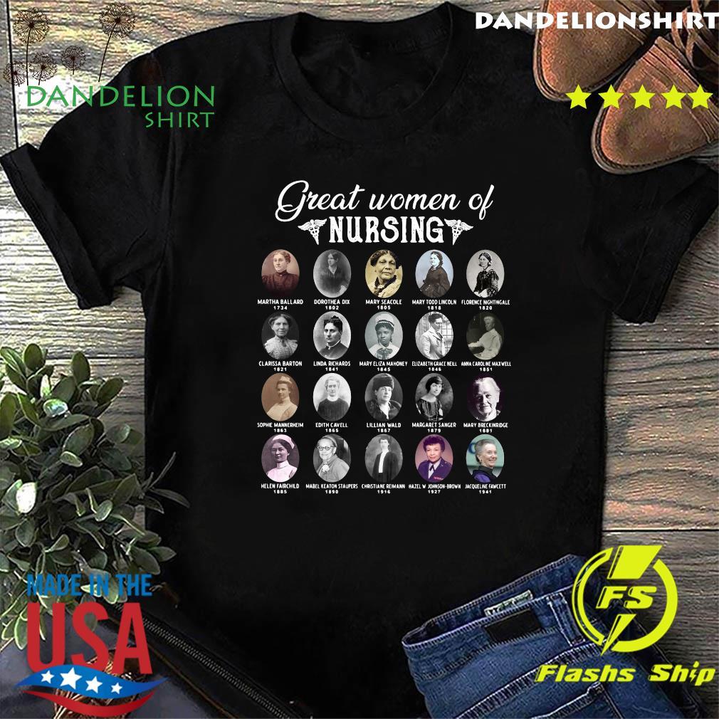 Nurse Great Women Of Nursing Famous People Shirt