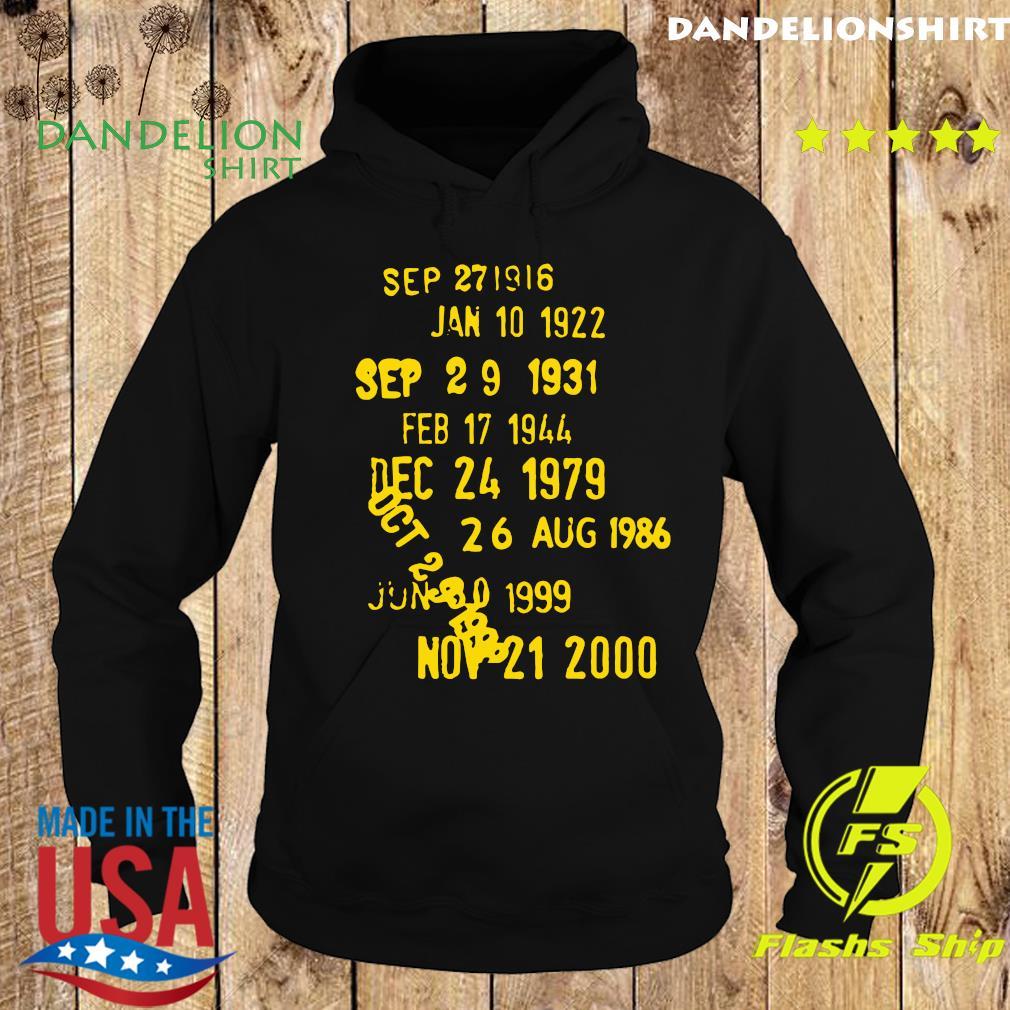Sep 271916 Jan 10 1922 Sep 29 1931 Feb 17 1944 Dec 24 1979 Shirt Hoodie