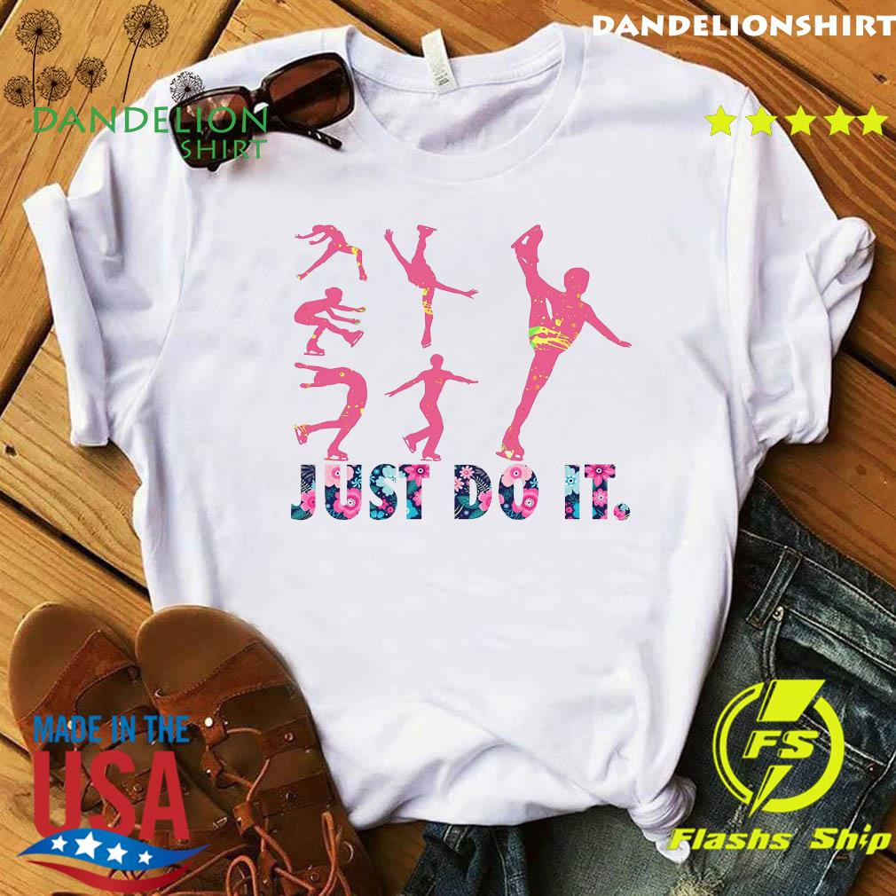 Skating Flowers Just Do It Shirt