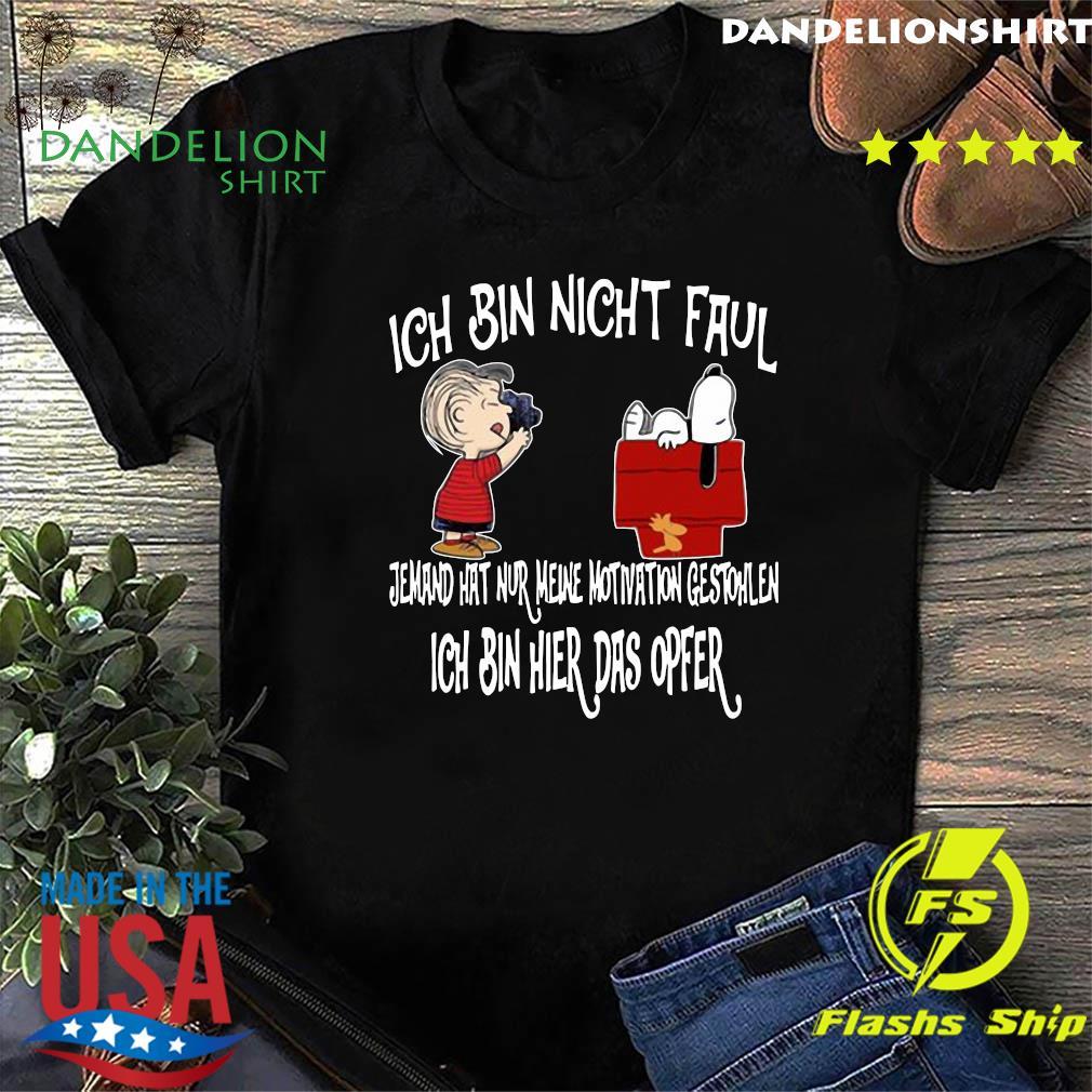 Snoopy And Charlie Brown Ich Bin Nicht Faul Ich Bin Hier Das Opfer Shirt