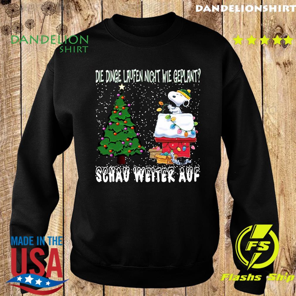 Snoopy Die Dinge Laufen Nicht Wie Geplant Schau Weiter Auf Merry Christmas Sweatshirt